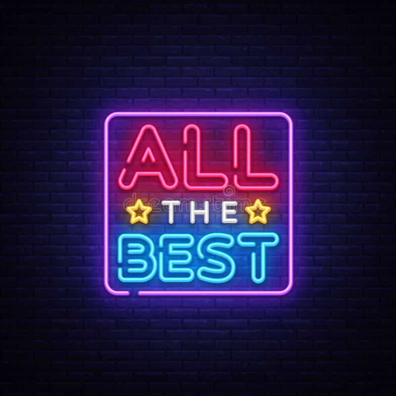 Tutto il migliore vettore al neon del testo Tutta l'migliore insegna al neon, modello di progettazione, progettazione moderna di  illustrazione di stock