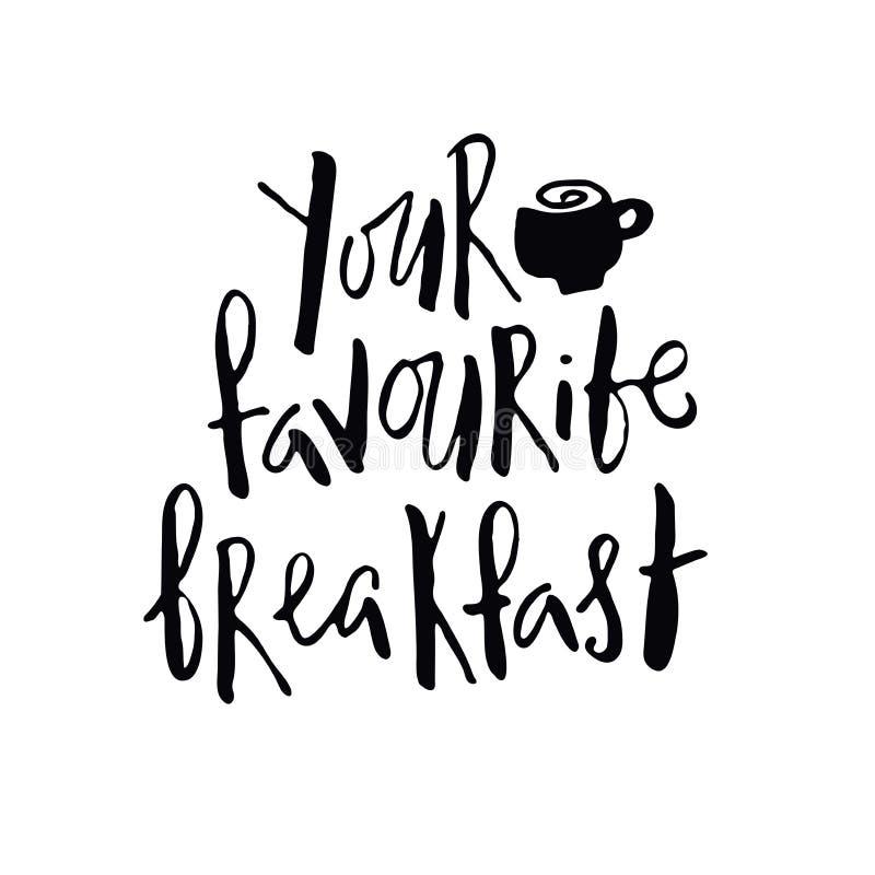 Twój ulubiona śniadaniowa ręka pisać ettering wycena ilustracji