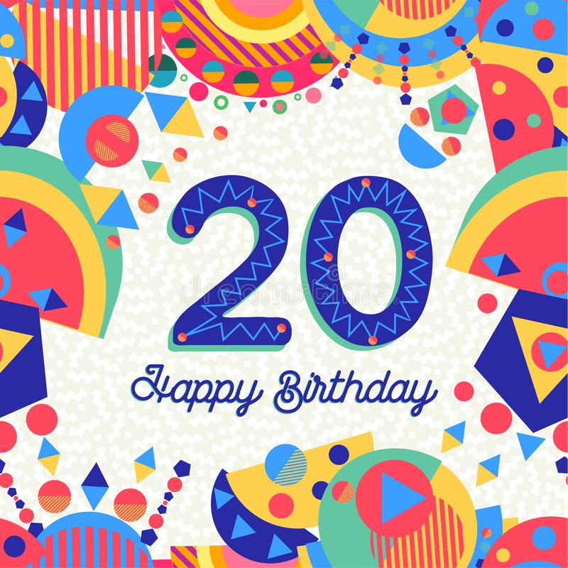 Twenty 20 year birthday greeting card number. Happy Birthday twenty 20 year fun design with number, text label and colorful decoration. Ideal for party stock illustration