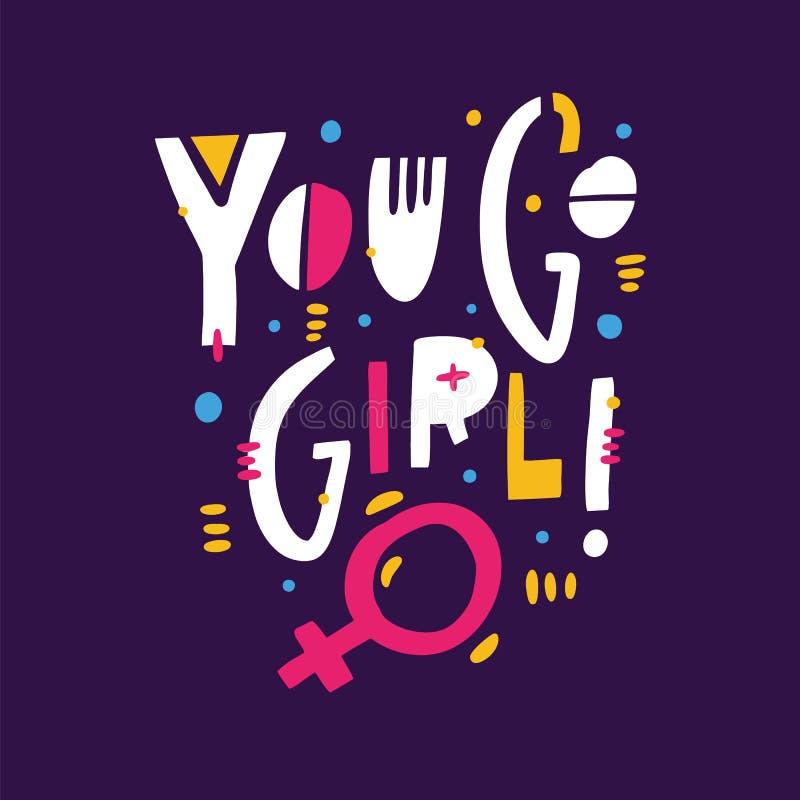 Ty iść dziewczyny wycena Feminizmu slogan Ręka rysujący wektorowy literowanie Odizolowywający na Fiołkowym tle ilustracja wektor