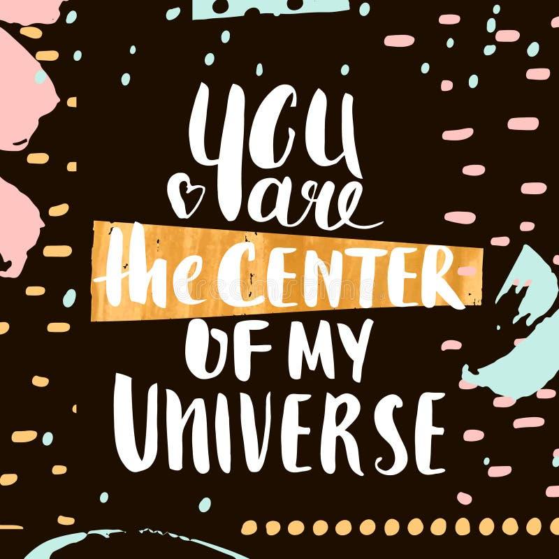 Ty jesteś centrum mój wszechświat Ręcznie pisany unikalny literowanie Kreatywnie zaproszenie karta z ręką rysującą kształtuje tek ilustracji