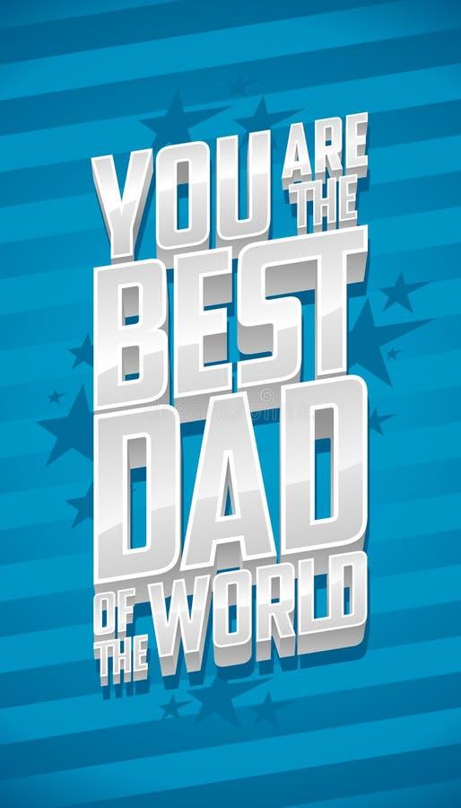 Ty jesteś najlepszy tata świat, ojca dnia karta ilustracja wektor
