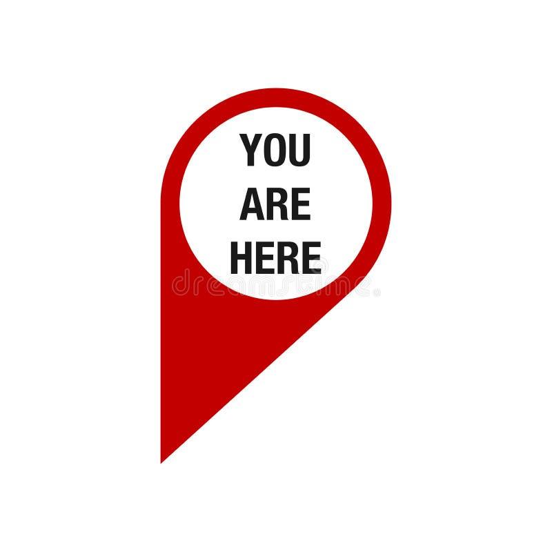 Ty Jeste? Tutaj Mapa pointeru ikona GPS lokaci symbol czerwony Płaski projekta styl ilustracja wektor