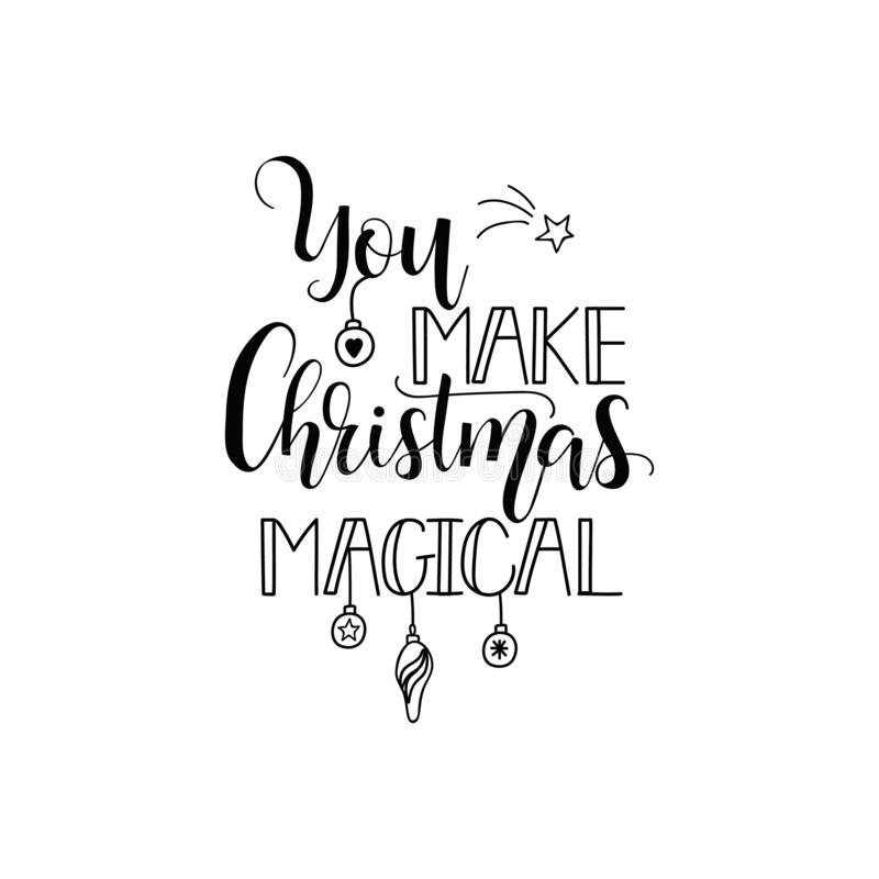 Ty robisz bożym narodzeniom magiczni literowanie Kaligrafia wektoru ilustracja Zima wakacje projekt wesołych Świąt ilustracji