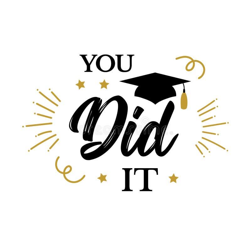 Ty zrobiłeś mię Congrats absolwentów klasa 2019 przyjęcie ilustracji