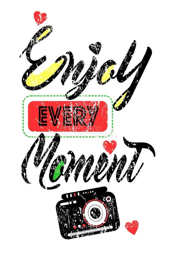 Tyck om varje ögonblick Inspirerande positivt citationstecken För t-skjorta arkivbild