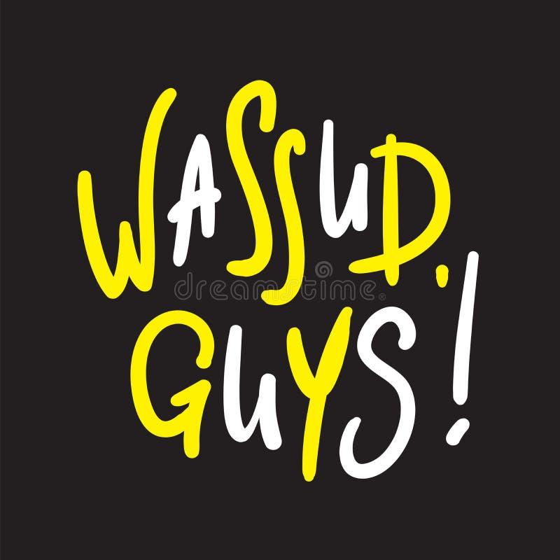 Types de Wassup - simples inspirez et citation de motivation illustration de vecteur