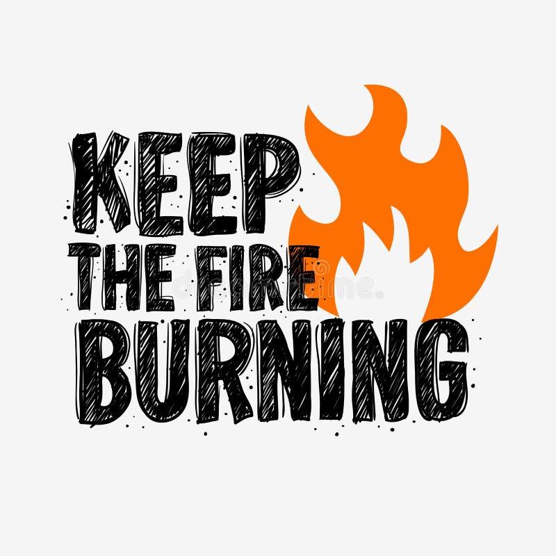 Typografia sloganu trójnika druku projekta utrzymanie pożarniczy palenie dla t koszula druku ilustracja wektor