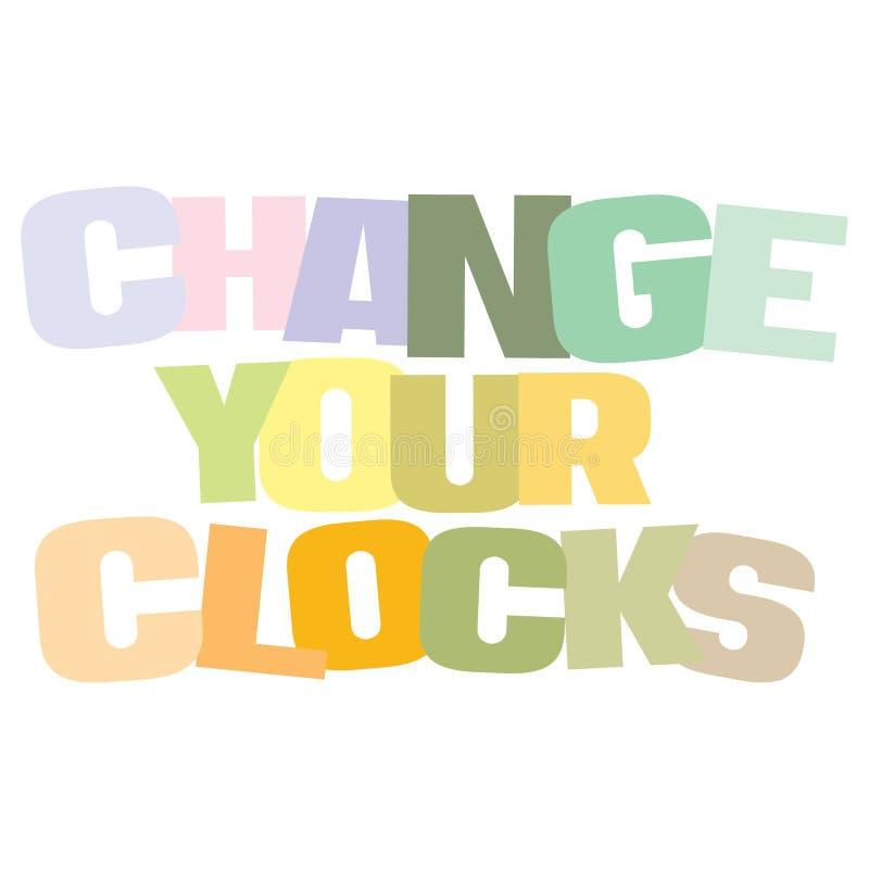 Typograficzna ilustracja zmiana twój zegary dla świateł dziennych Savings czasu ilustracja wektor