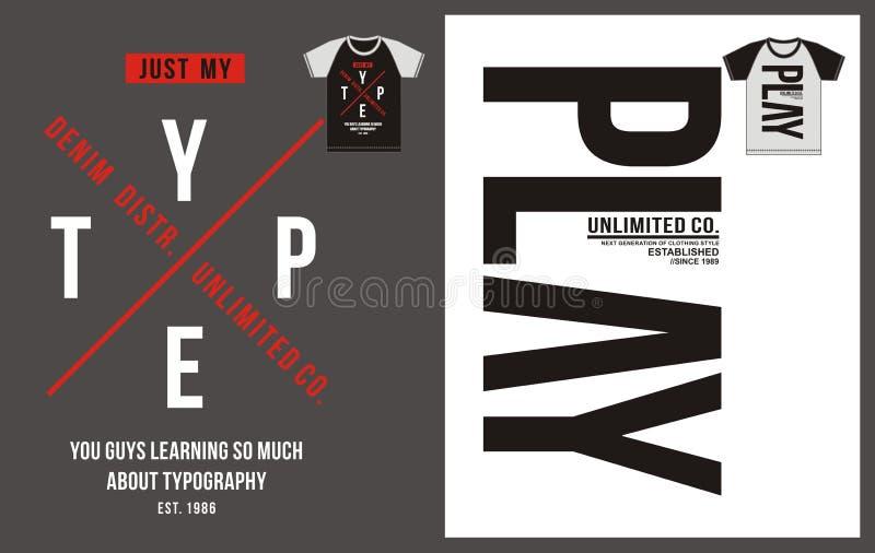 Typografie für T-Shirt, Design, Kleidung, Art mit Spiel, Typografie trägt, Vektor zur Schau lizenzfreie abbildung
