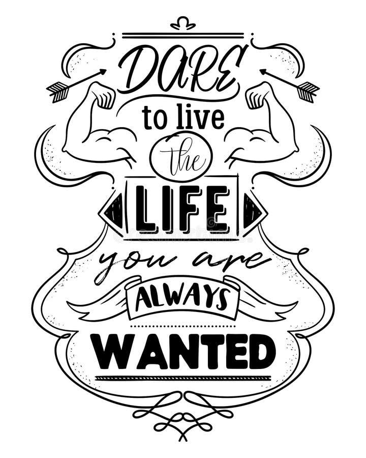 Typografieplakat mit Hand gezeichneten Elementen Herausforderung, zum des Lebens zu leben, das Sie immer gewünscht werden Inspiri vektor abbildung