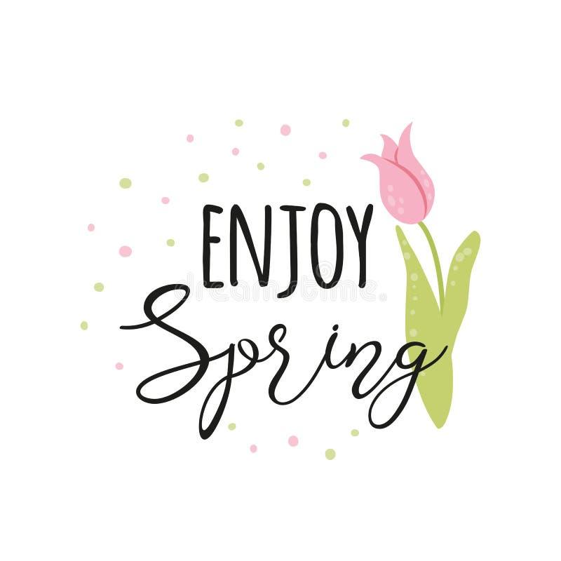 Typografiezitatfrühling Vektortext genießen Frühling verzierte nette Phrasenblume der Handgezogenen Tulpe stock abbildung