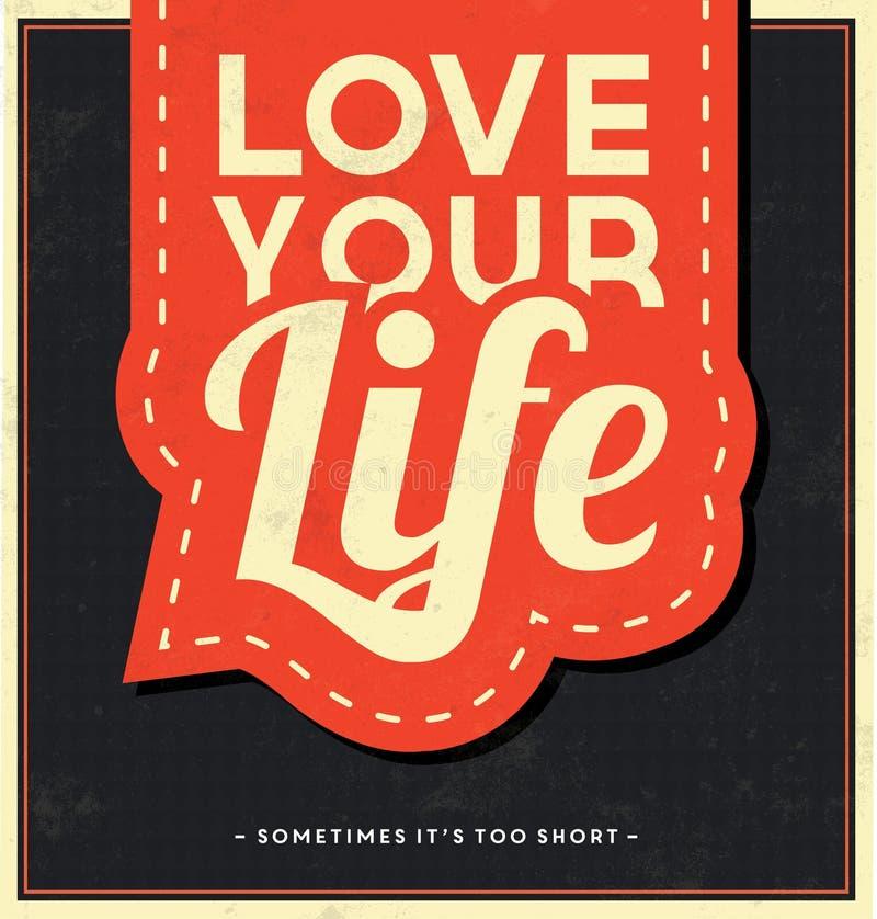 Typografische Achtergrond - houd van Uw Leven vector illustratie