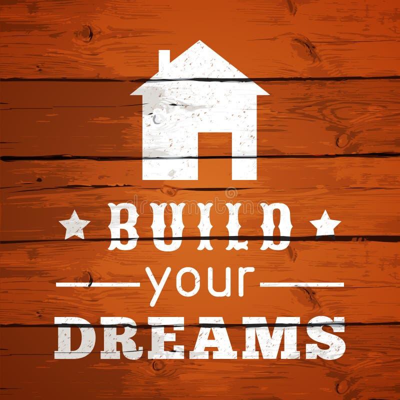 Typografisches Plakat-Design - bauen Sie Ihre Träume auf stock abbildung