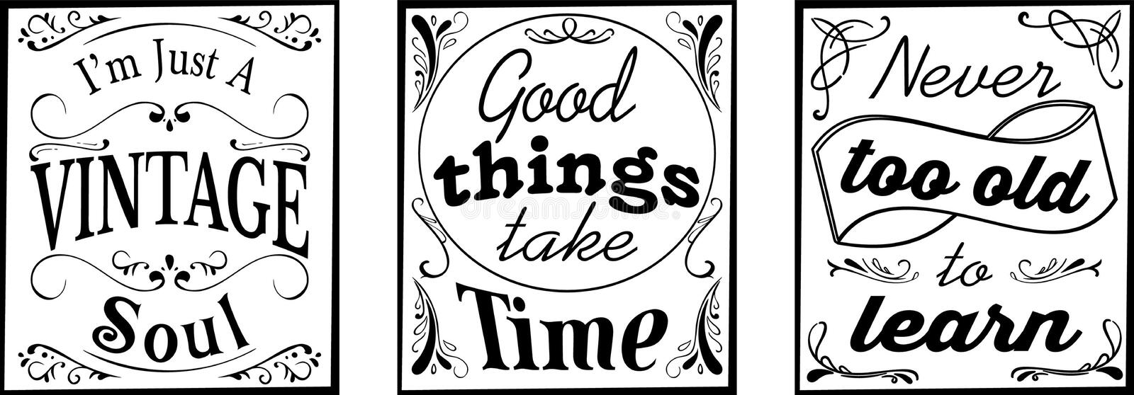 3 typographic motivational and inspirational quotes. Set of 3 typographic motivational and inspirational quotes. I`m just a vintage soul. Good things take time stock illustration