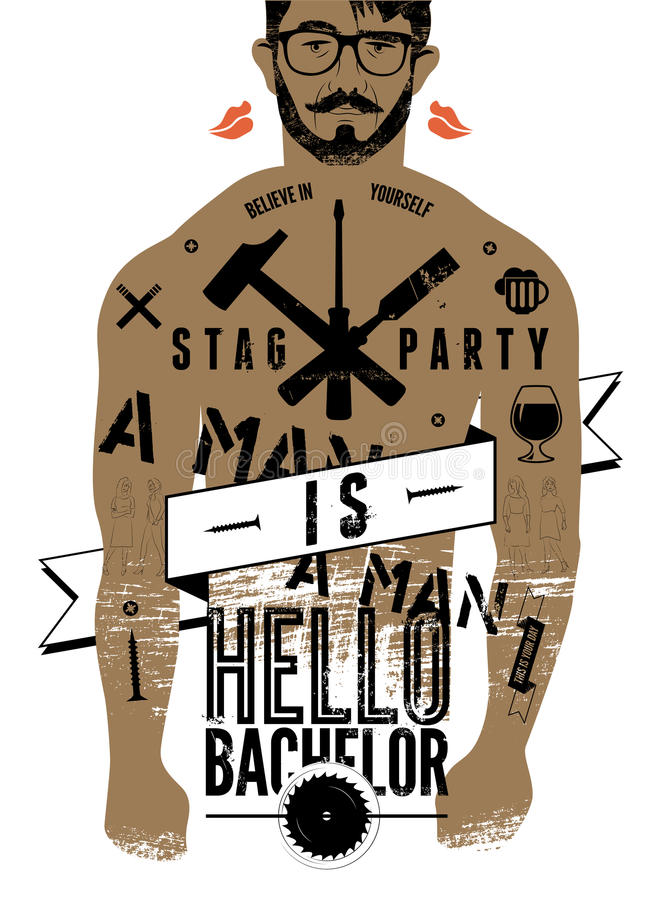 Typographic poster for stag party Hello Bachelor! with tattooed body of a man. Vector illustration. Typographic poster for stag party Hello Bachelor! with royalty free illustration