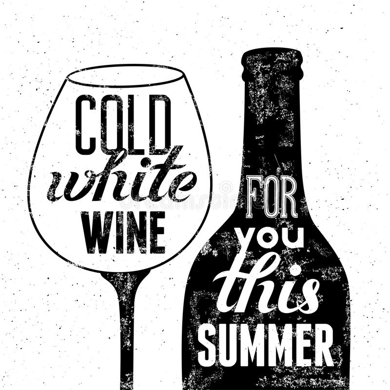 Typographic retro grunge poster. Black-white wine bottle and glass for summer menu. Vector illustration. royalty free illustration