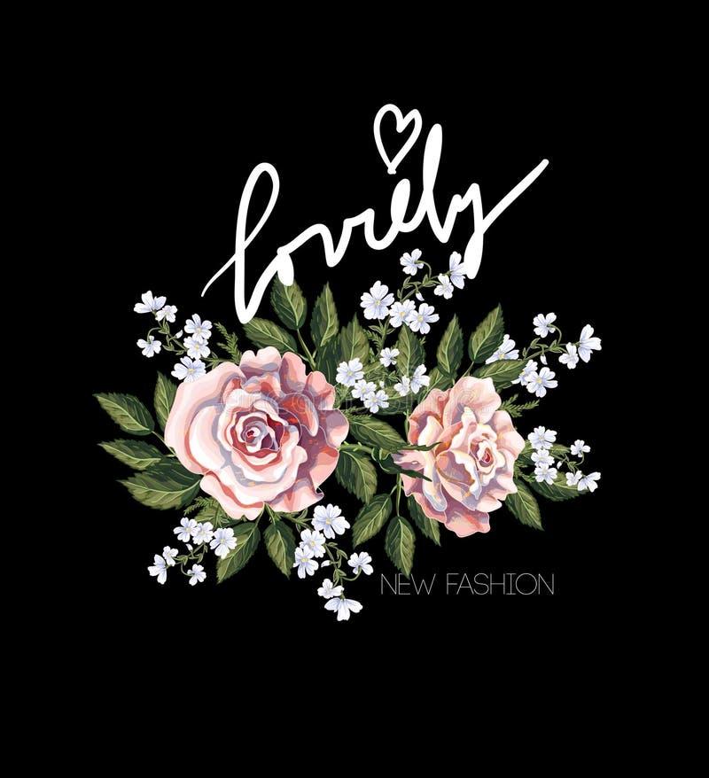 Typographical druk dla koszulki z różowymi różami, liśćmi, białymi kwiatami i sloganem, również zwrócić corel ilustracji wektora royalty ilustracja