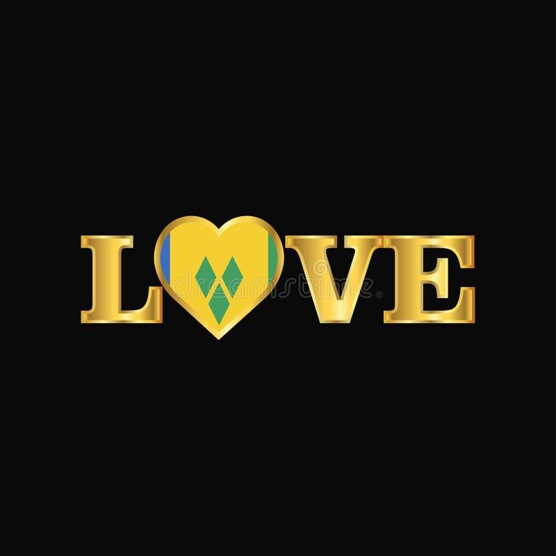 Typographie d'or Saint Vincent d'amour et conception de drapeau de grenadines illustration de vecteur