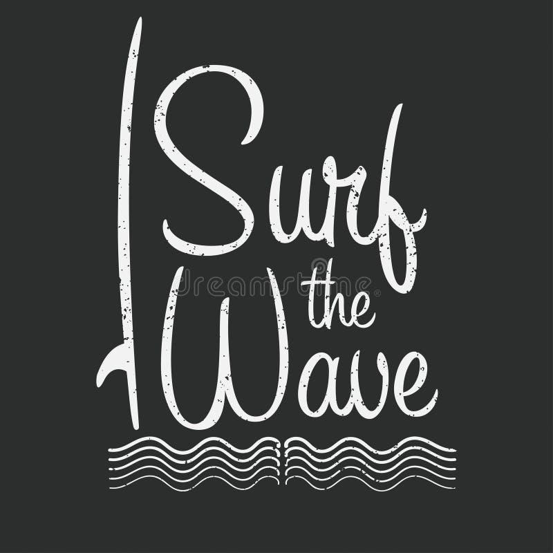 Typographie de ressac pour la copie de T-shirt Surfez la vague Graphiques de T-shirt illustration stock