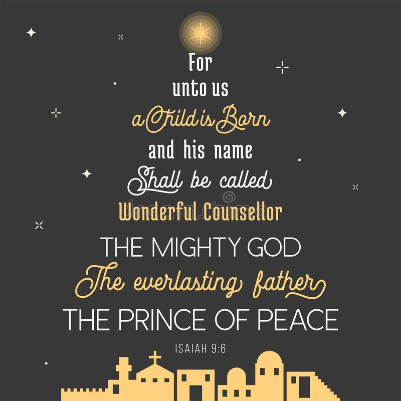 Typography of bible verse from chronicles for Christmas. For unto us a child is born, his name shall be called wonderful concealer, the mighty god, everlasting vector illustration