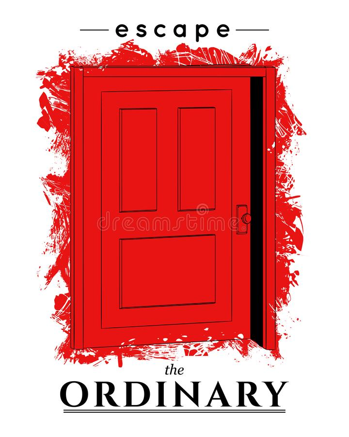 Typography conceptual poster with red ajar door. Escape the ordinary. Inspirational quote. Concept design for t-shirt, tattoo, pri royalty free stock image