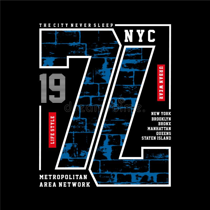 Typography Design New York City for T-shirt Graphi. C, Vector - vector illustration stock illustration