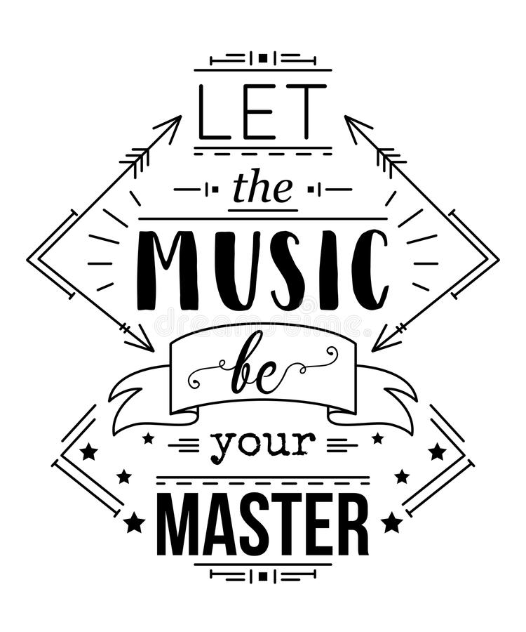 Typography poster with hand drawn elements. Let the music be your master. Inspirational quote vector illustration