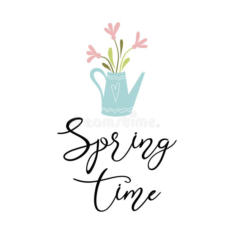 Typography quote spring Vector text Spring time decorated cute hand drawn watering can flowers stock illustration