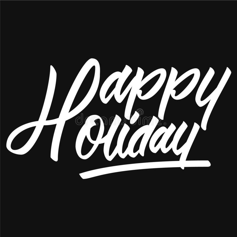 Typography of a word Happy Holiday stock photo