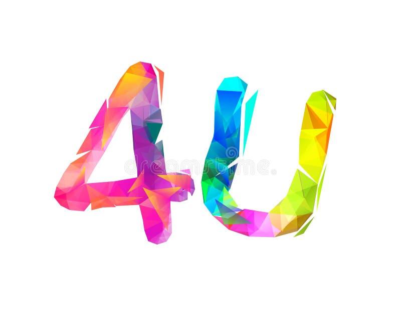 4u Για σας Σημάδι των τριγωνικών επιστολών διανυσματική απεικόνιση