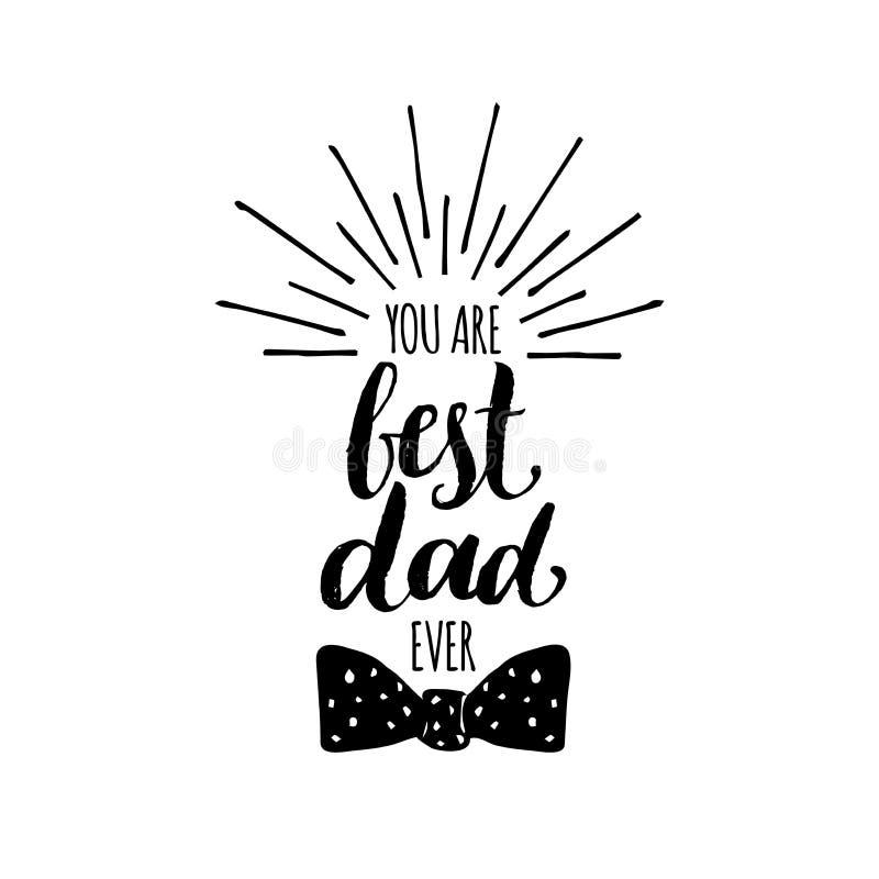 U bent Beste Papa ooit vectorachtergrond Dag van kalligrafie de Gelukkige Vaders voor groetkaart, feestelijke affiche enz. royalty-vrije illustratie