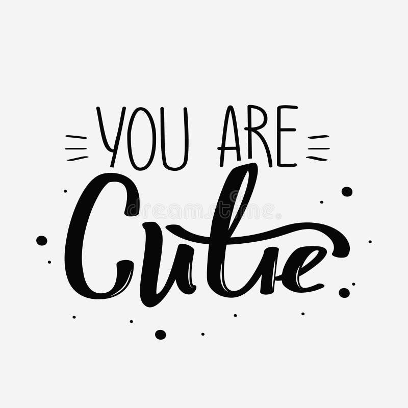 U bent cutie met de hand geschreven affiche Lichaams positieve illustratie met hand het van letters voorzien stock illustratie