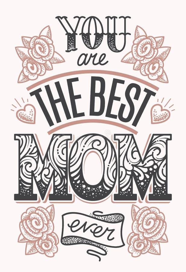 U bent het beste mamma die ooit van letters voorzien stock illustratie