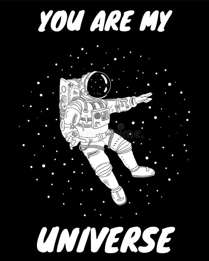 U bent mijn heelalprentbriefkaar met astronaut in kosmische ruimte Grappige stijl van de beeldverhaal de vectoraffiche royalty-vrije illustratie