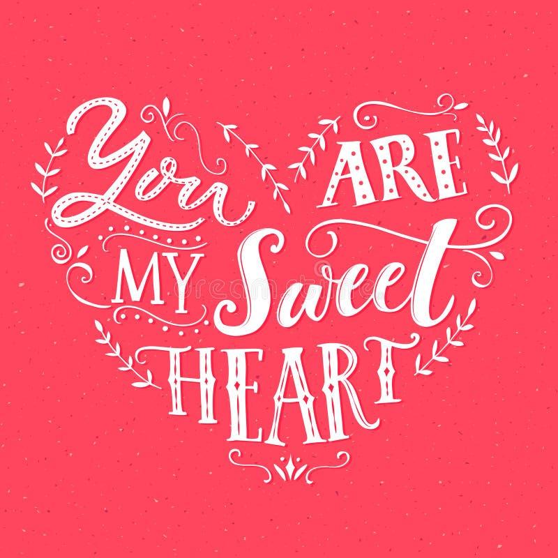 U bent Mijn Liefje Het ontwerp van de de Dagkaart van Valentine ` s Vectorliefdecitaat met hand getrokken woorden vector illustratie
