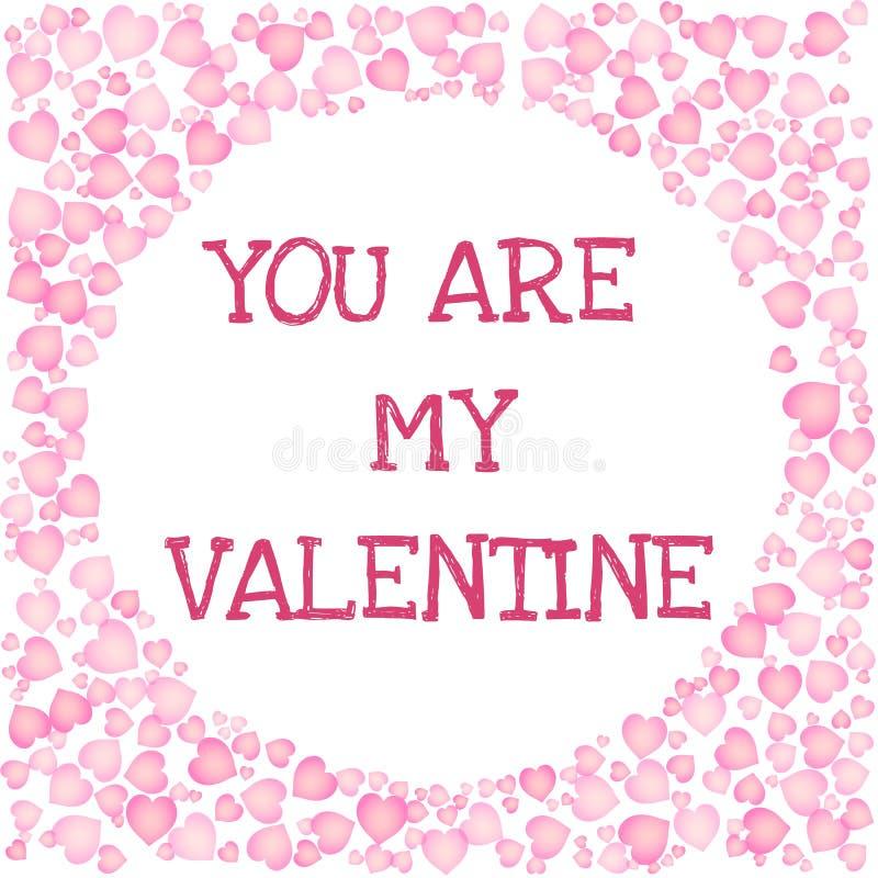 U bent mijn Valentine-tekst in een cirkel gestalte gegeven kader van roze harten Romantische kaart voor de Dag van Valentine royalty-vrije illustratie