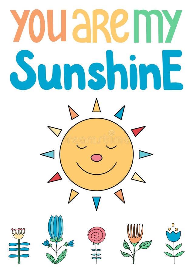 U bent Mijn Zonneschijn Affiche met een zon en bloemen voor kid's vector illustratie