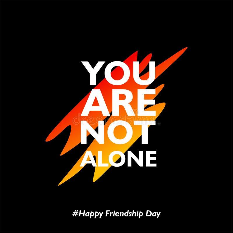 U bent niet alleen De gelukkige Dag van de Vriendschap met abstracte vormen op zwarte achtergrond stock illustratie