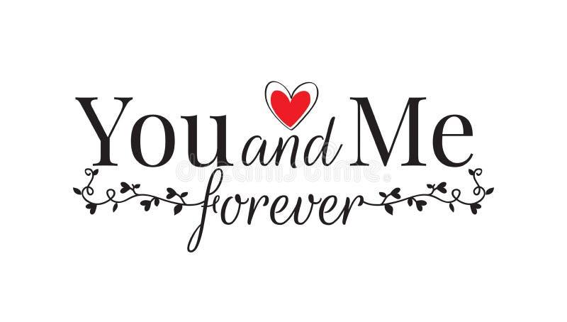U en me voor altijd, Muuroverdrukplaatjes, die Ontwerp, Vector verwoorden stock illustratie