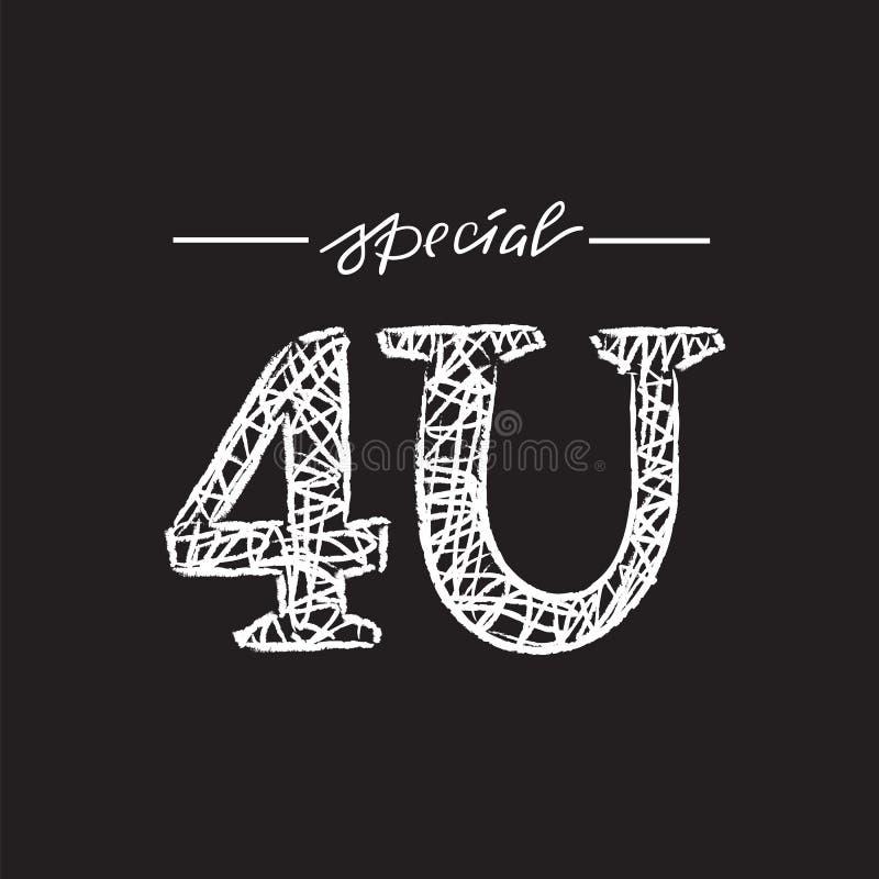 4U especial para você - simples inspire e citações inspiradores Rotulação tirada mão Imprima para o cartaz inspirado, t-shirt, sa ilustração stock