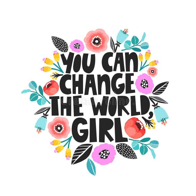 U kunt de wereld, meisje veranderen - handdrawn illustratie Feminismecitaat in vector wordt gemaakt die Vrouwen motievenslogan royalty-vrije illustratie