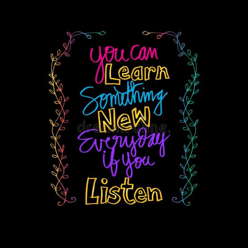 U kunt elke dag Nieuw iets leren als u luistert stock illustratie
