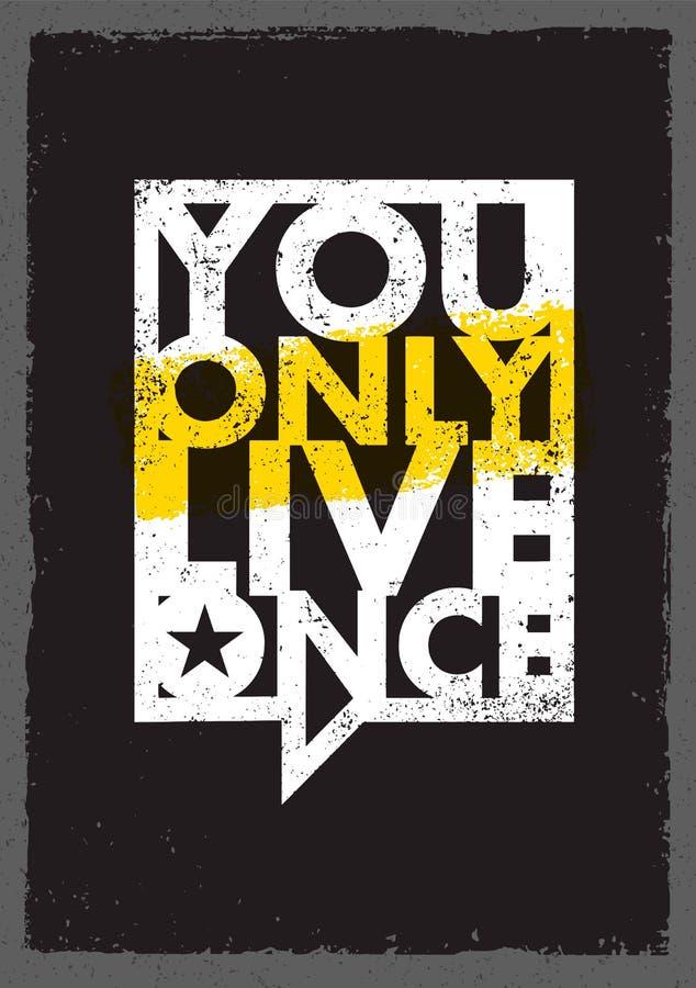 U leeft slechts eens Het inspireren van Creatief Motivatiecitaat over Vrijheid Vector de Bellenbanner van de Typografietoespraak stock illustratie