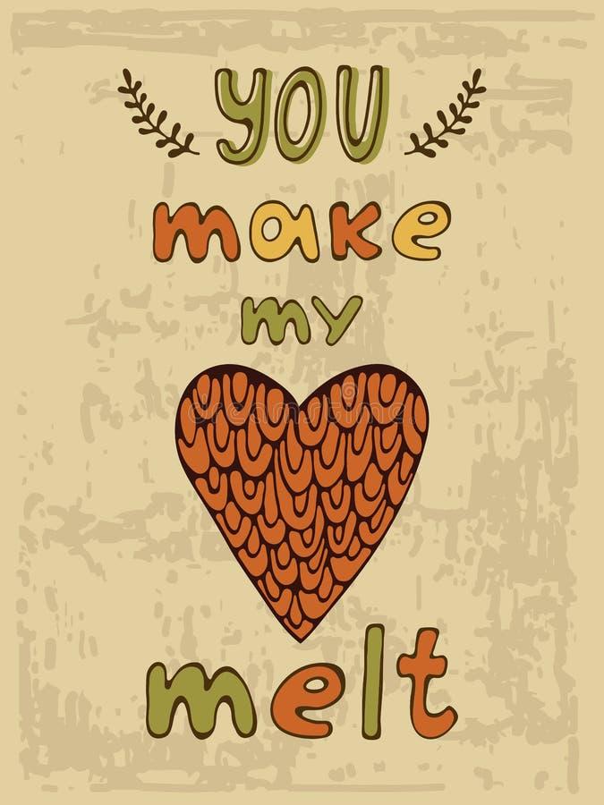 U maakt me smelting Hand getrokken illustratie en kalligrafieaffiche stock illustratie