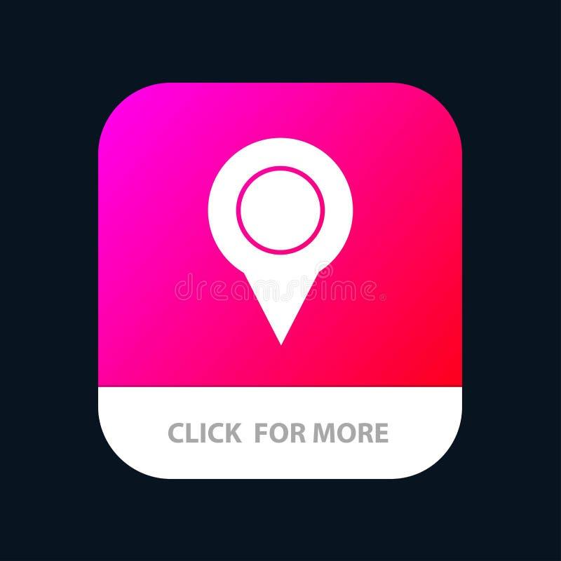 Ubicación, mapa, marcador, Pin Mobile App Button Android y versión del Glyph del IOS ilustración del vector