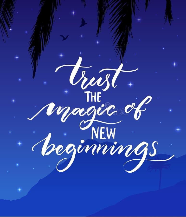 Ufa magię nowi początki Inspiracyjna wycena Nowożytna kaligrafia na gwiaździstej nocy krajobrazu tle ilustracji