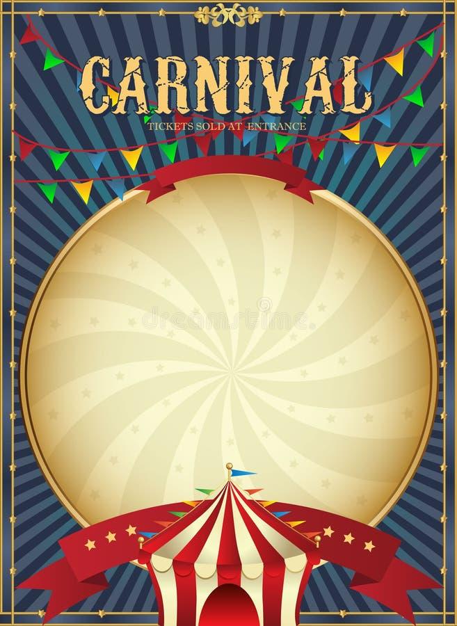 Uitstekend Carnaval Het malplaatje van de circusaffiche Vector illustratie Feestelijke achtergrond vector illustratie