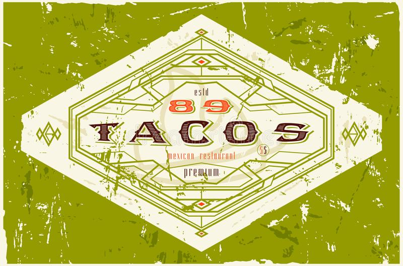 Uitstekend etiket voor traditioneel taco Mexicaans voedsel vector illustratie