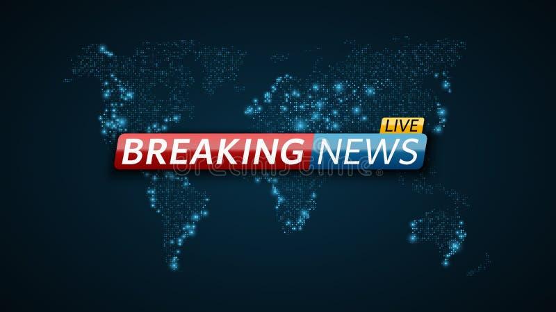Ultime notizie in tensione Fondo futuristico astratto con una mappa di mondo blu d'ardore Tecnologia e commercio Dal vivo in tele illustrazione vettoriale